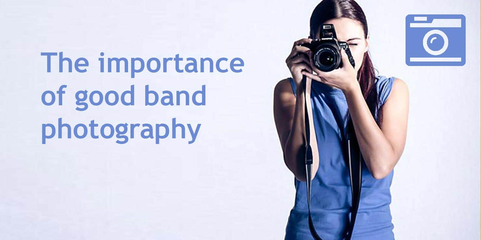 The importance of good band photography